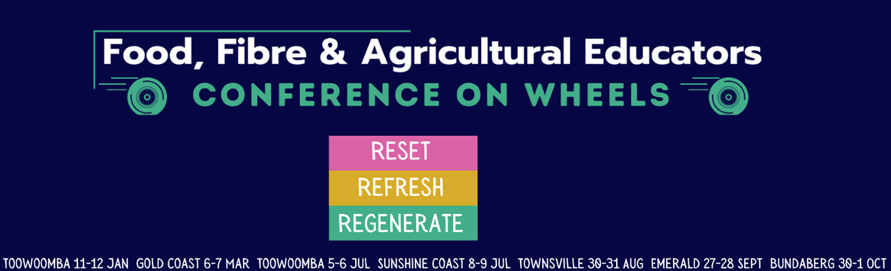 Food, Fibre and Agricultural Educators Conference on Wheels
